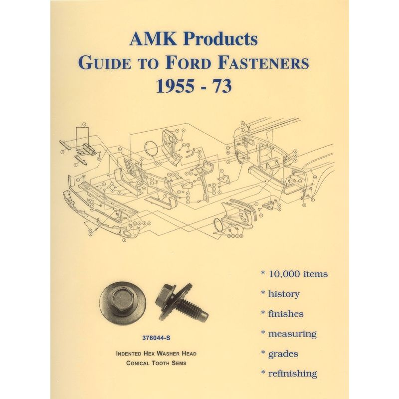 amk products guide to ford fasteners