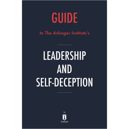 leadership and self deception study guide
