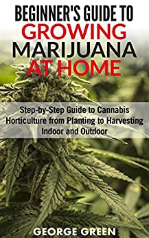 beginners guide to growing cannabis