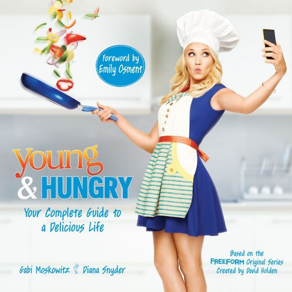 young & hungry your complete guide to a delicious life